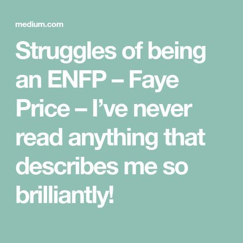 Struggles of being an ENFP
