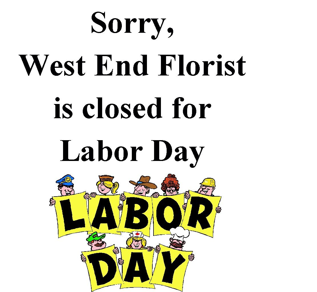 We are closed Sunday and Labor Day Monday! Enjoy your weekend.