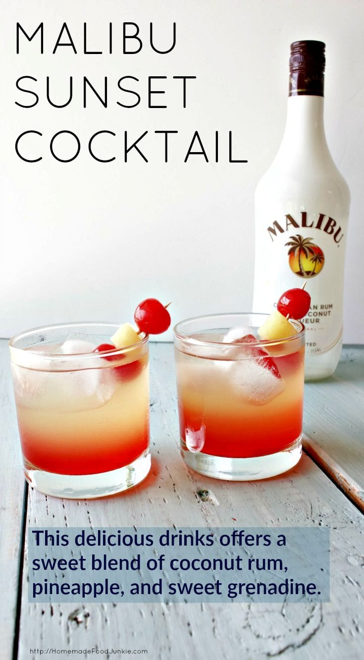 Malibu Sunset Cocktail This delicious drink recipe offers a sweet ...