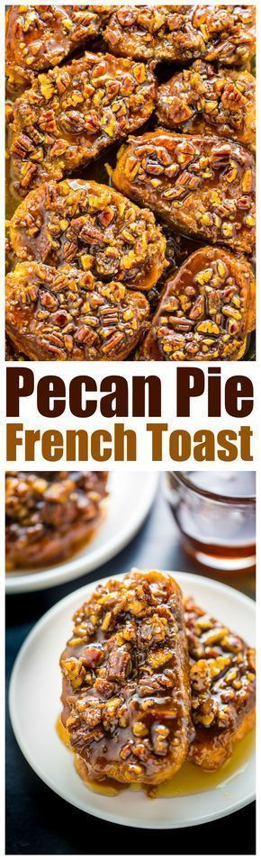 Overnight Pecan Pie French Toast #frühstückundbrunch