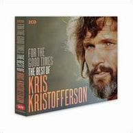 For The Good Times: Best Of (Kris Kristofferson)