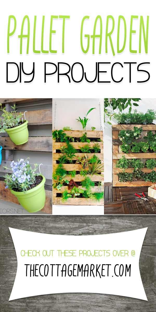 Pallet Garden DIY Projects - The Cottage Market
