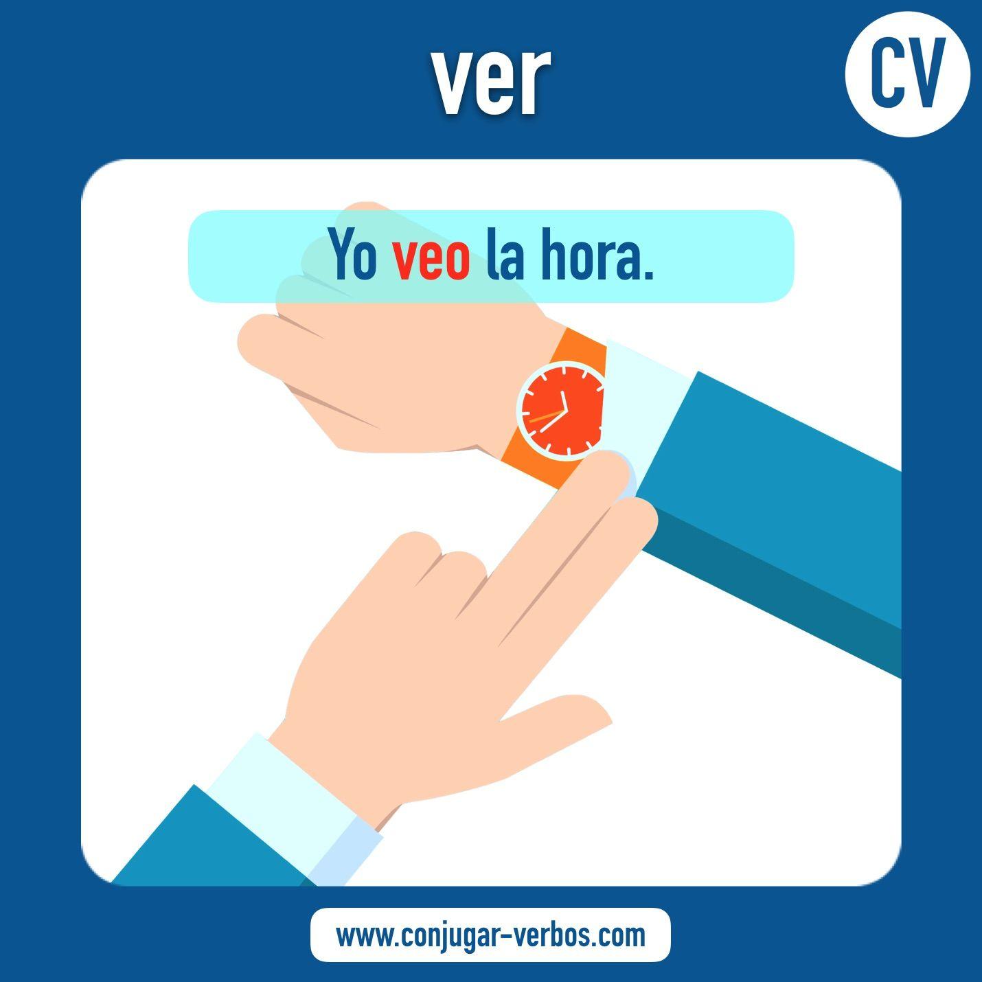 Verbo VER | Verbos, Conjugación del verbo, Aprender español