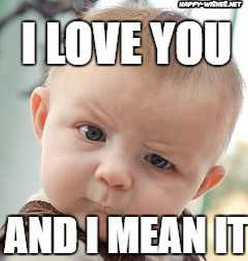 101 Funny I Love You Memes To Share With People You Like Love You Meme Love You Funny Cute I Love You