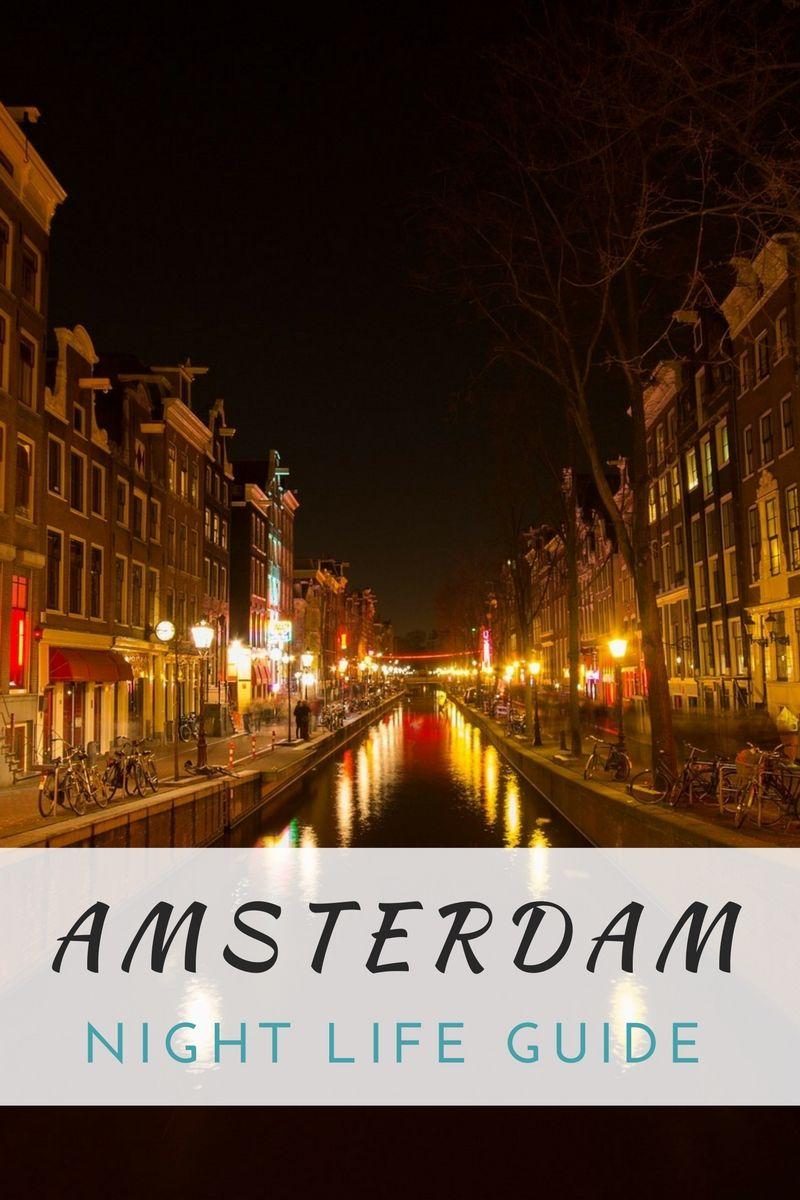 Amsterdam Nightlife Guide Amsterdam urlaub, Amsterdam