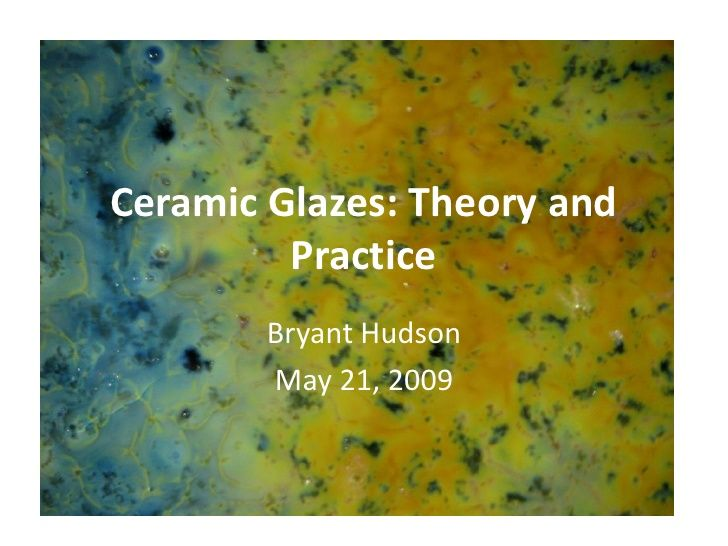 Glazes Theory And Practice Bryant Hudson