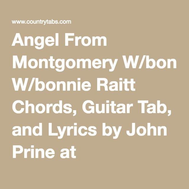 Angel From Montgomery Wbonnie Raitt Chords Guitar Tab And Lyrics