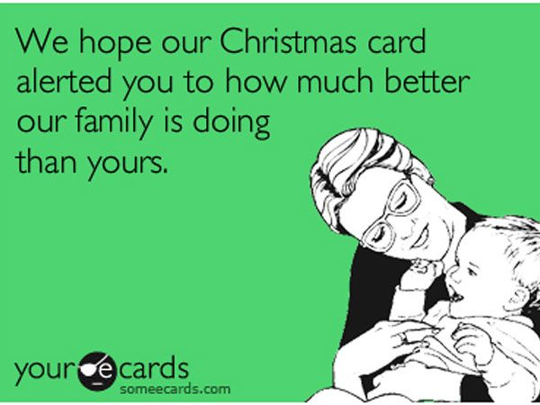 Jk jk my life pinterest ecards i hope our christmas card alerted you to how much better our family is doing than yours spiritdancerdesigns Gallery
