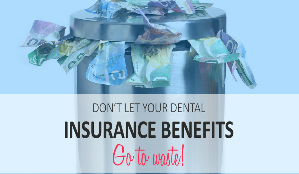 Dental Insurance Benefits And What You Need To Know Before The End