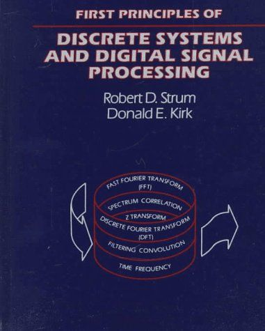 First principles of discrete systems and digital signal processing first principles of discrete systems and digital signal processing addison wesley series in electrical fandeluxe Images