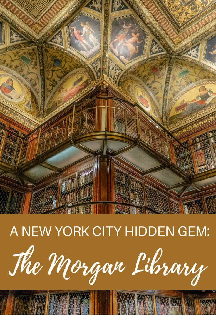 A New York City Hidden Gem Visit the Morgan Library is part of A New York City Hidden Gem Visit The Morgan Library - Find out about the treasure trove you'll discover when you visit the Morgan Library in New York City, truly a hidden gem