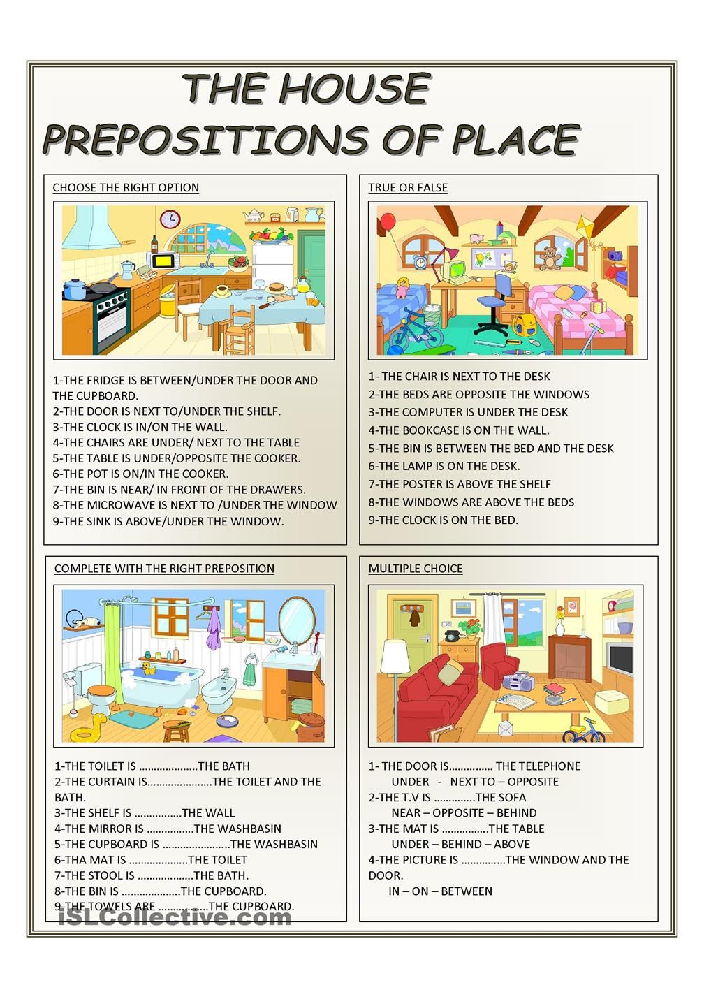 THE HOUSE PREPOSITIONS OF PLACE Teaching English – Prepositions of Place Worksheet