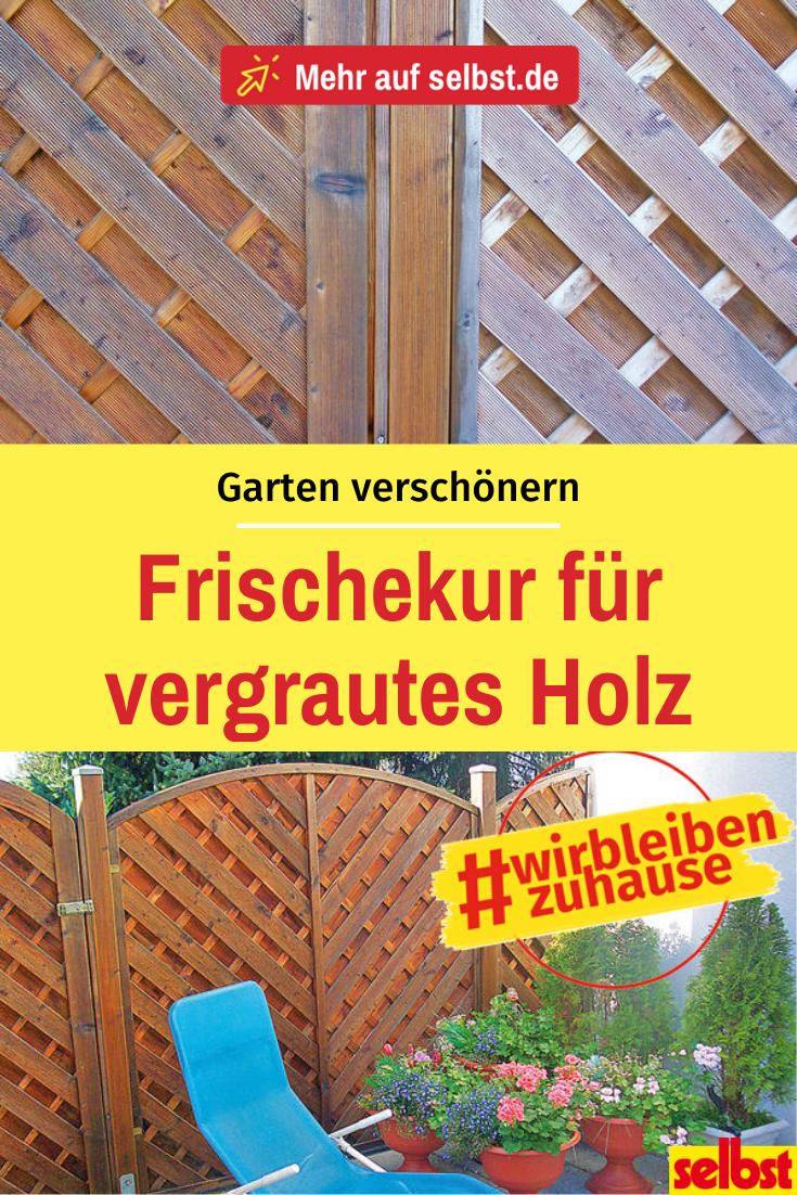 Holz Auffrischen Selbst De Holzpflege Garten Garten Gestalten