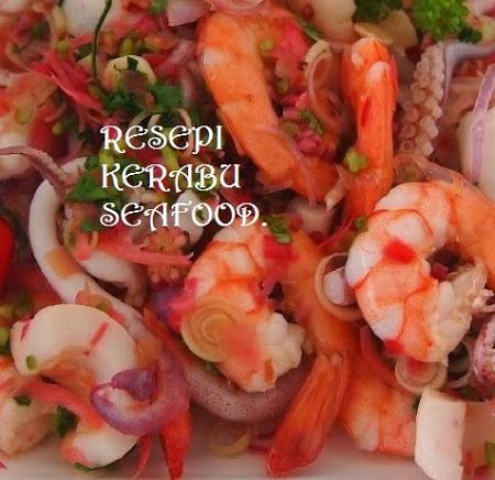 Resepi Kerabu Seafood Food Seafood Food Recipes