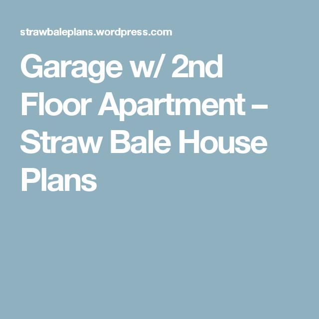 Garage w 2nd Floor Apartment Straw Bale House Plans – Straw Bale Garage Plans