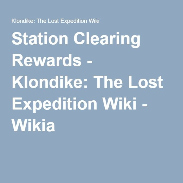 Station Clearing Rewards | Klondike Game in 2019 | Lost