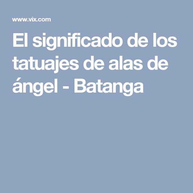 El Significado De Los Tatuajes De Alas De ángel Tattoo Angel Wings