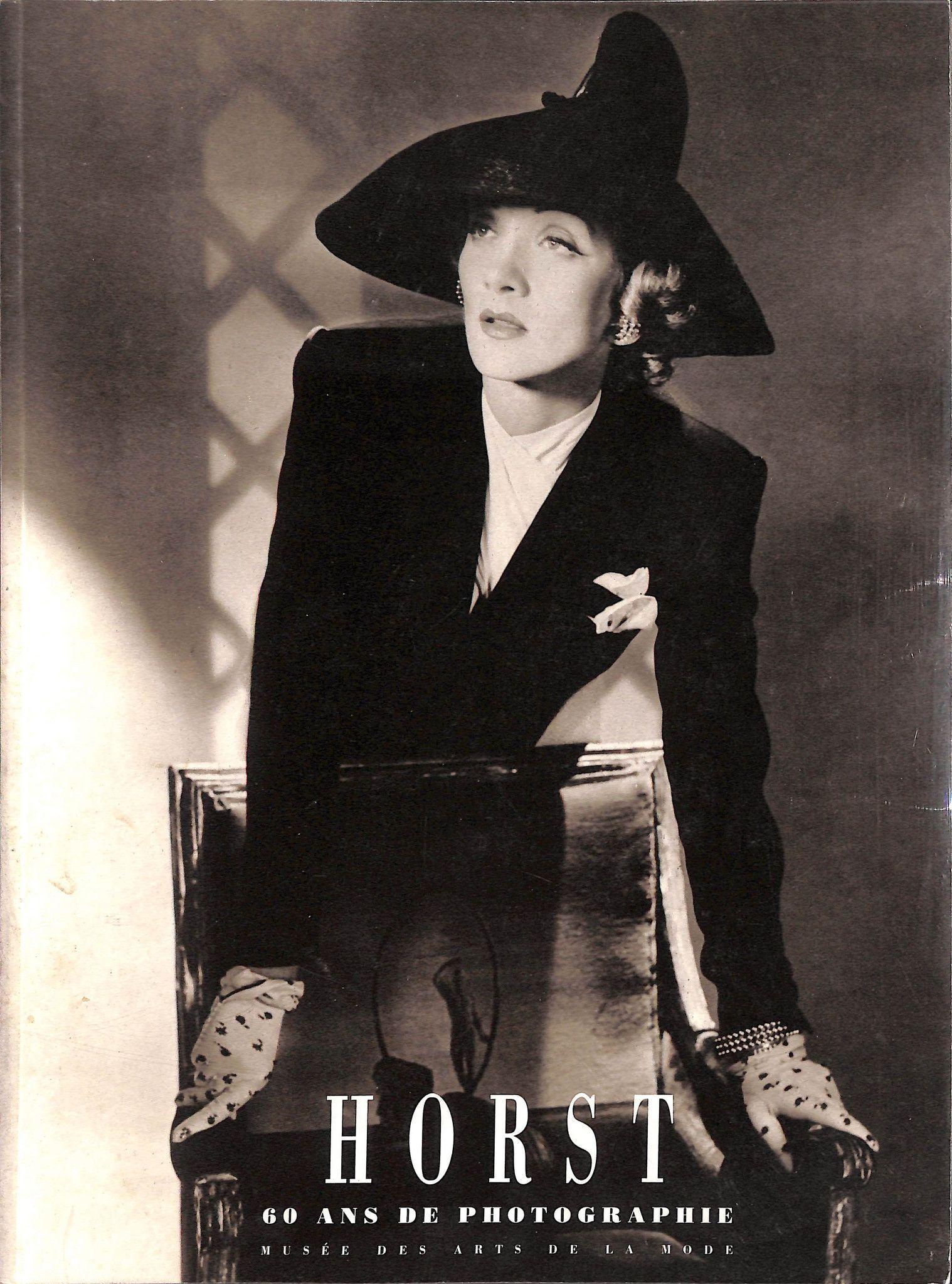 Horst 60 Ans De Photographie Art Horst P Horst Fashion