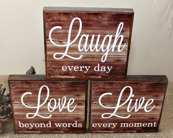 Live Laugh Love Wood Sign Live Every Moment Laugh Every Day Etsy Love Wood Sign Wood Signs Diy Wood Signs