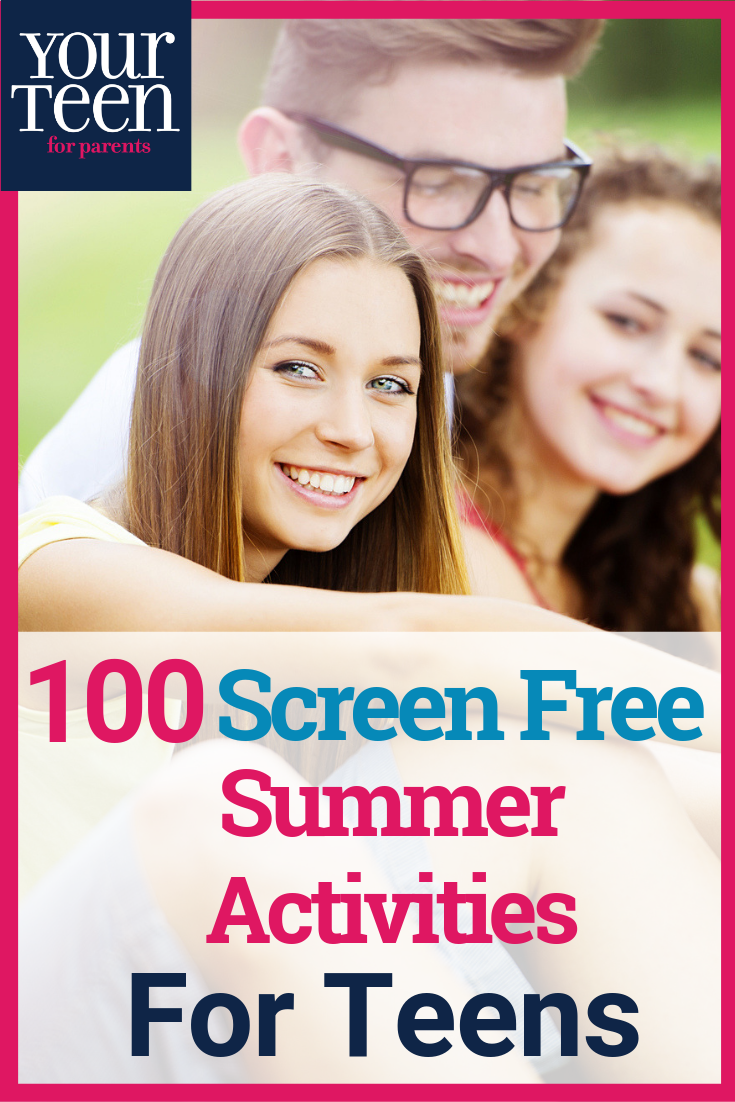 100 Things Teenagers Can Do without Screens Summer
