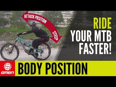 Video Gmbn S Guide To Body Position How To Ride Your Mtb Faster