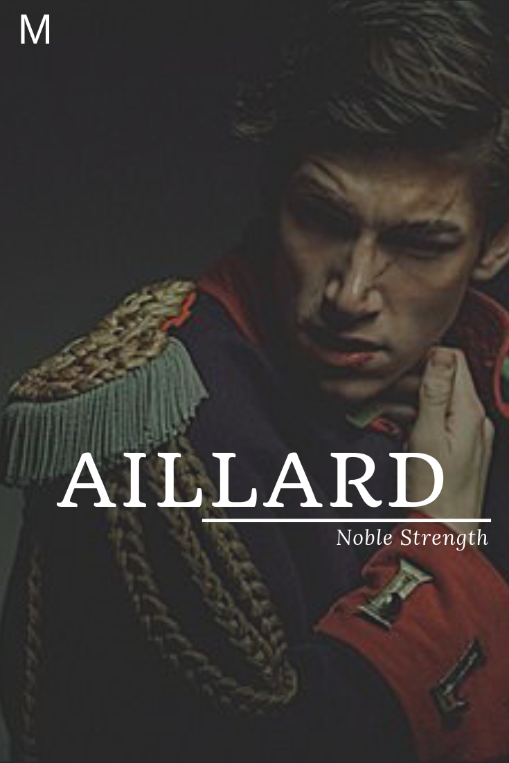 Aillard meaning Noble strength Boy name Prince #babynamesboy