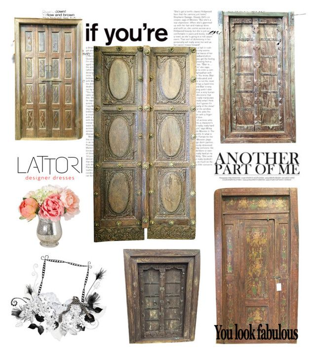 Antique Vintage Doors By Era Chandok Liked On Polyvore Featuring Interior