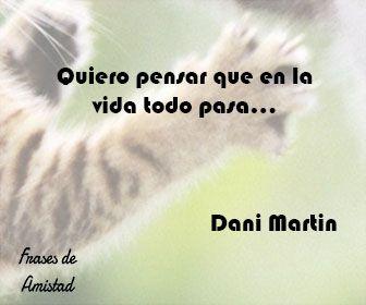 Frases De Canciones De Dani Martin De Dani Martin Frases