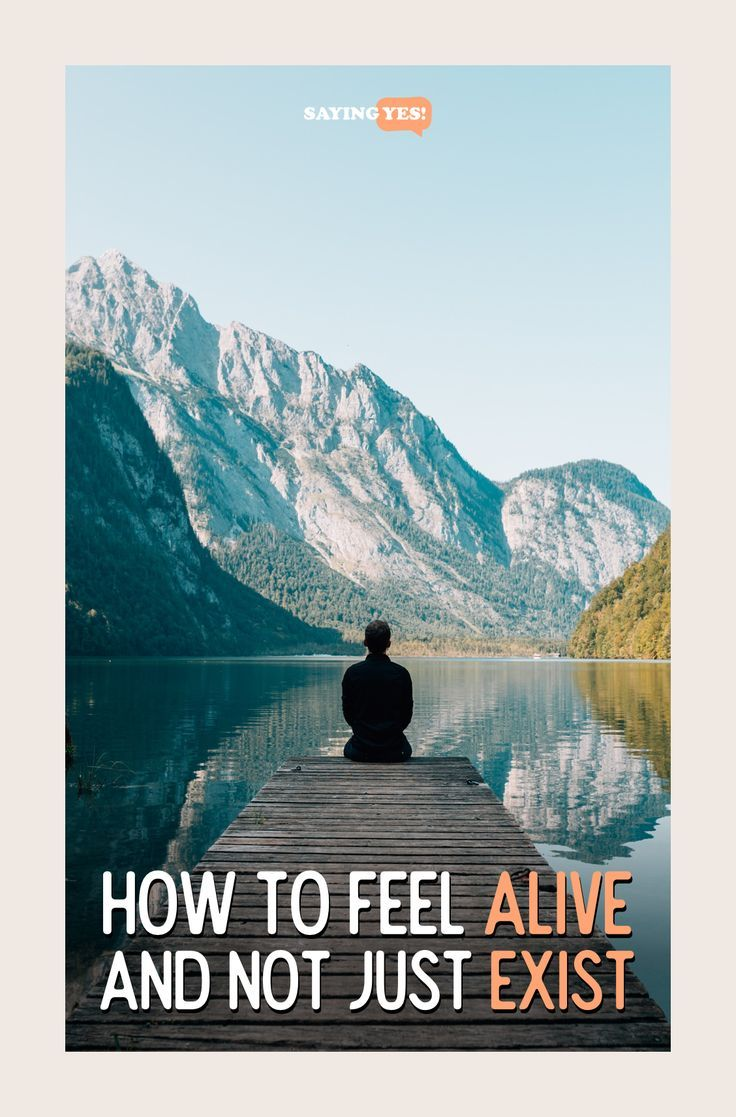 11 top tips to make you feel alive! You might have a dream