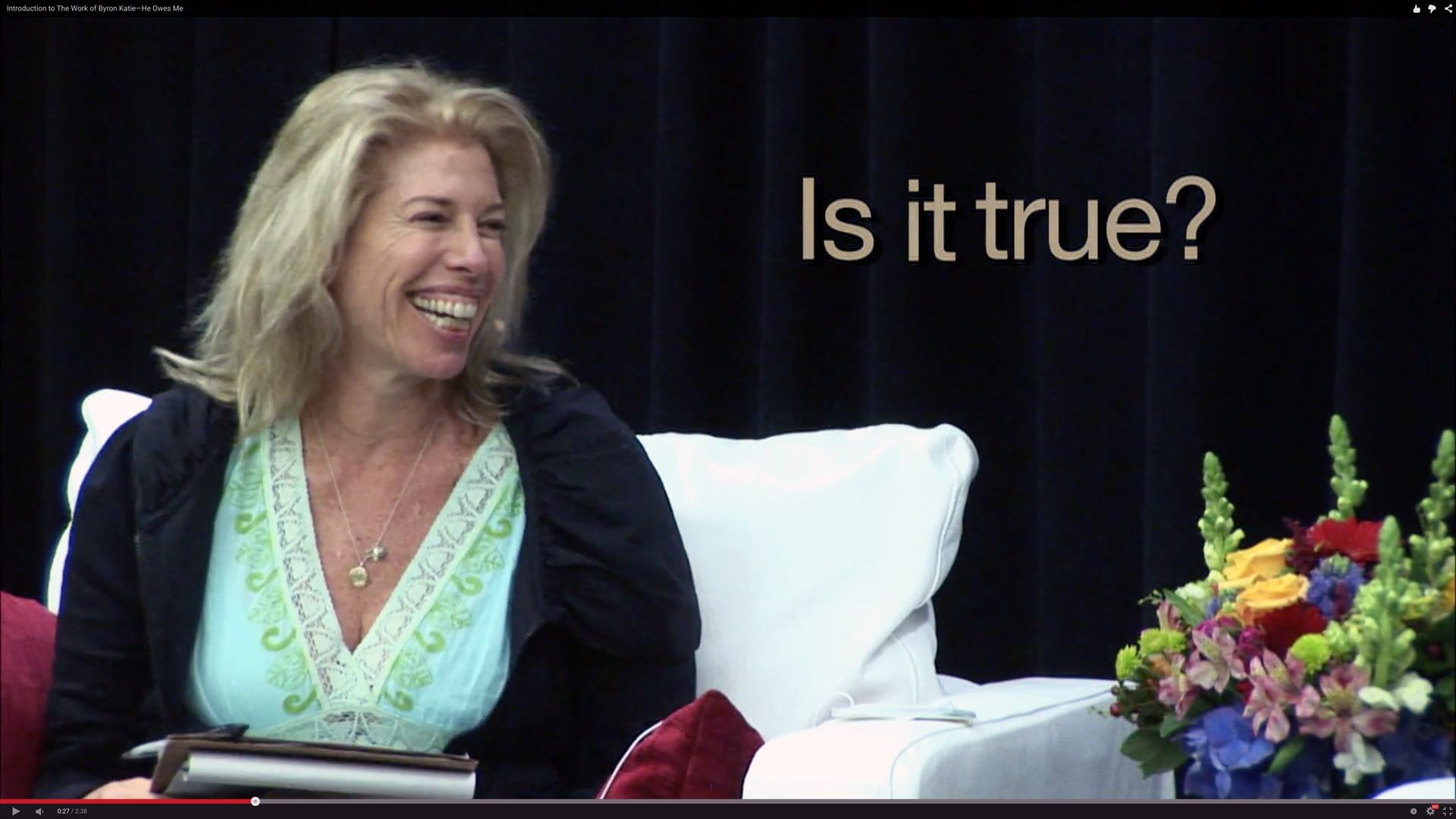 Introduction To The Work Of Byron Katie He Owes Me With