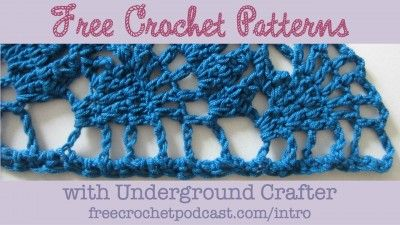 Free Crochet Patterns with Underground Crafter #podcast