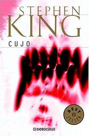 Cujo Stephen King Cujo Is A Two Hundred Pound Saint Bernard