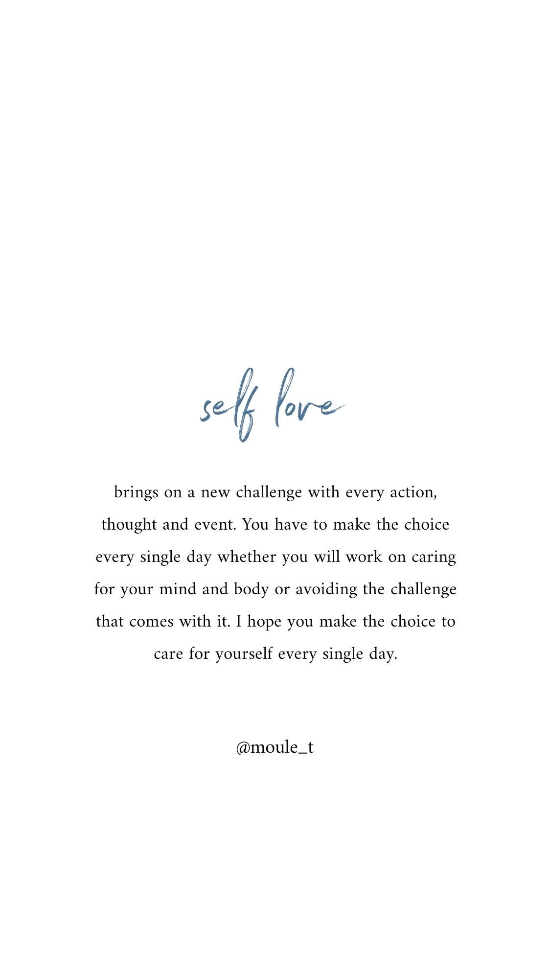 Self love will be your greatest challenge