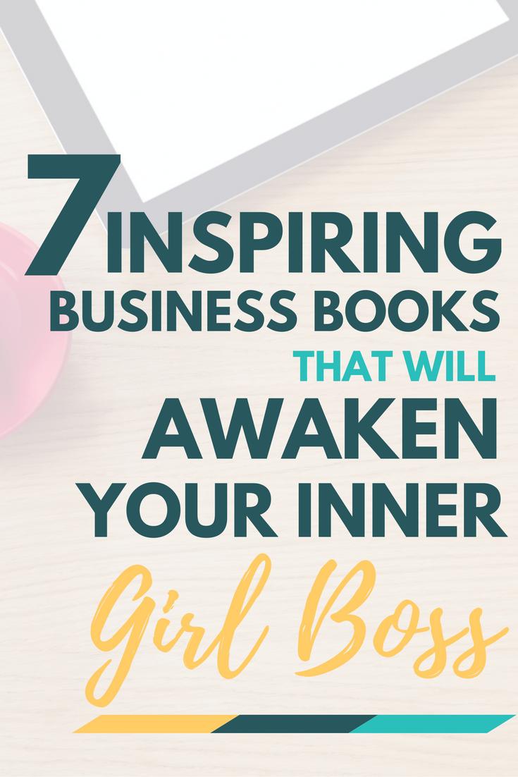 7 Inspiring Business Books that Will Awaken Your Inner Girl Boss