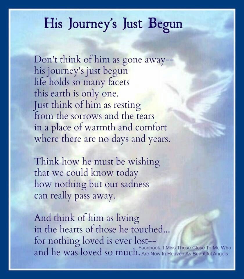 His Journey S Just Begun Sympathy Quotes Heaven Quotes Brother