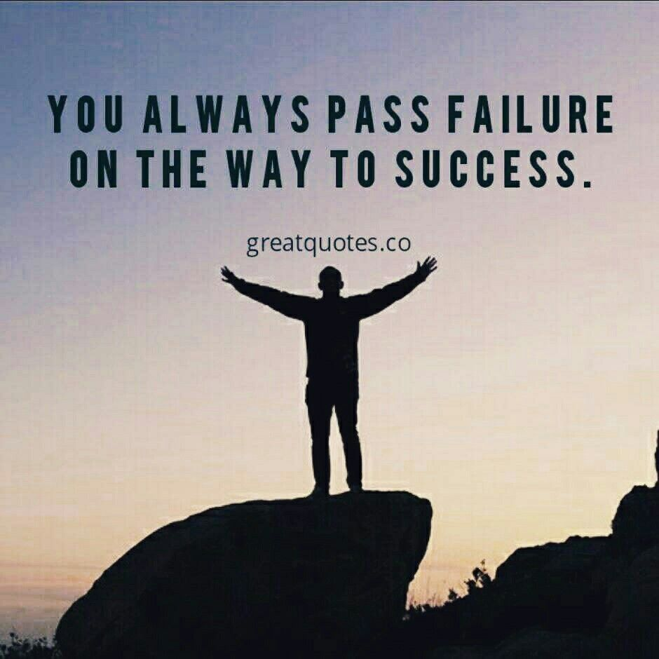 Great Quotes About Success You Always Pass Failure On The Way To Success Mickey Rooney