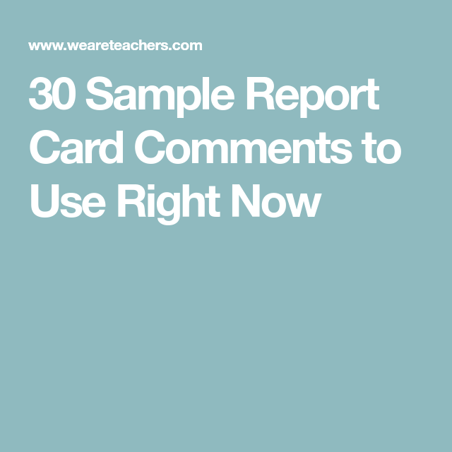 50 Sample Report Card Comments to Use Right Now   Report ...