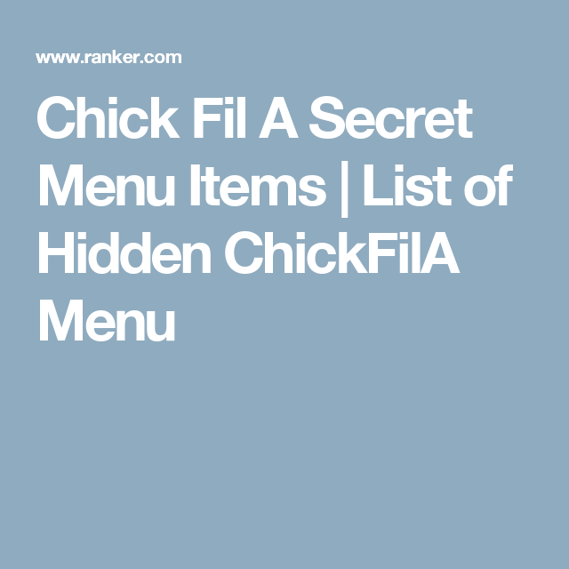 photo relating to Chick Fil a Printable Menu called Chick Fil A Mystery Menu Products and solutions Checklist of Concealed ChickFilA
