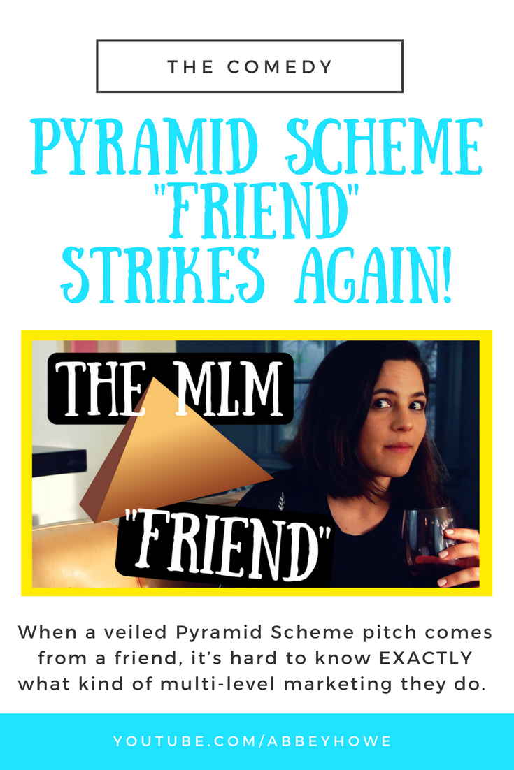 When a veiled Pyramid Scheme pitch comes from a friend, it
