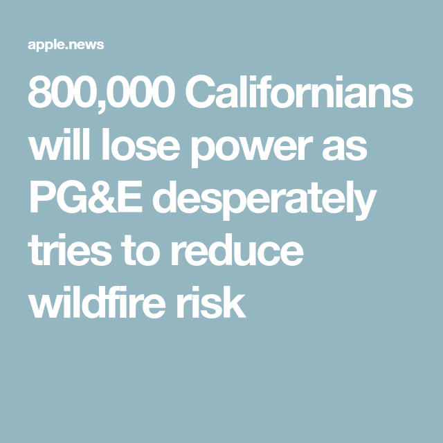Unprecedented Power Outages Begin In California As Winds Bring Critical Fire Danger Los Angeles Times Power Californian California