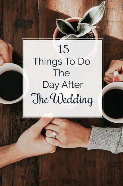 15 Things to Do the Day After the Wedding