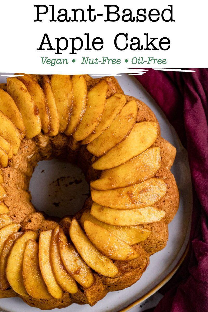 Vegan Apple Cake Recipe In 2020 Vegan Apple Cake Apple Cake Vegan Cake Recipes