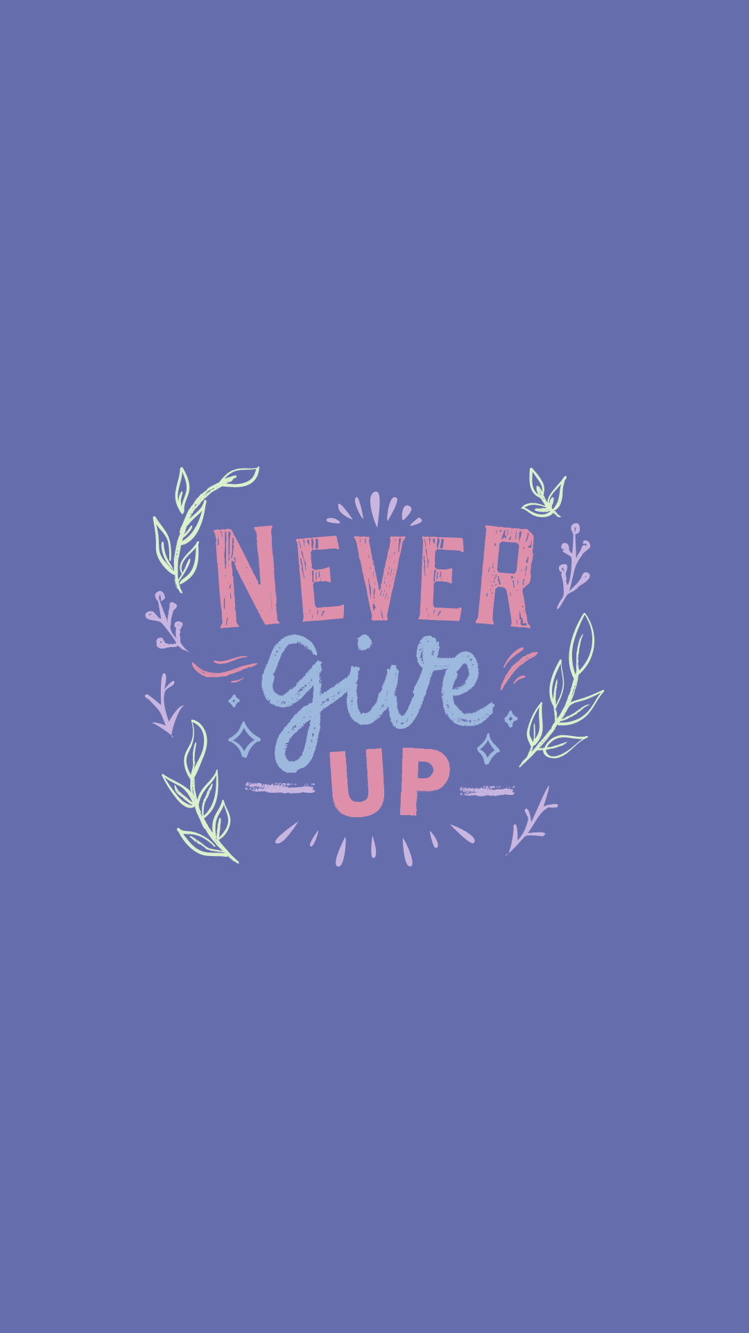 15 Unique and Inspirational Wallpapers for iPhone ! | Never give up