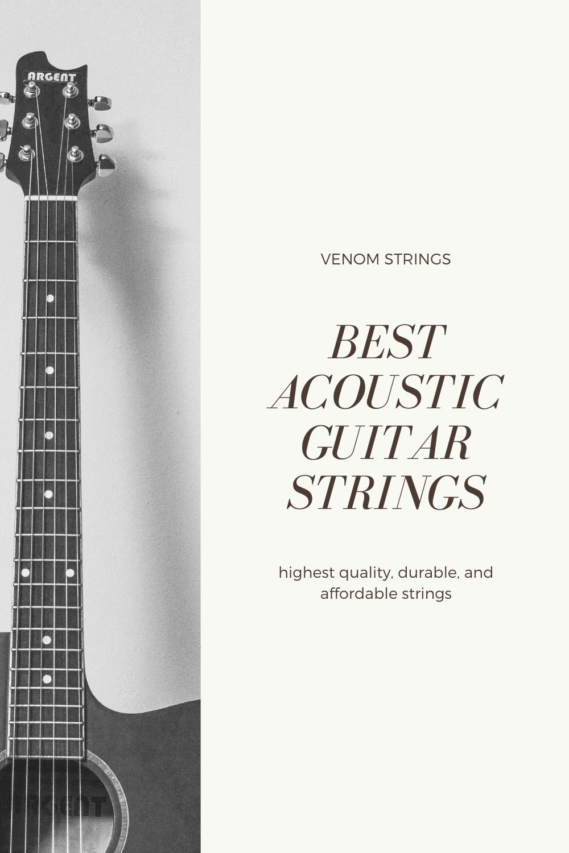 Acoustic Guitar Strings Venom Slither Strings Acoustic Guitar Made In The Usa Chords Acoustic Guitar Strings Guitar Guitar Strings