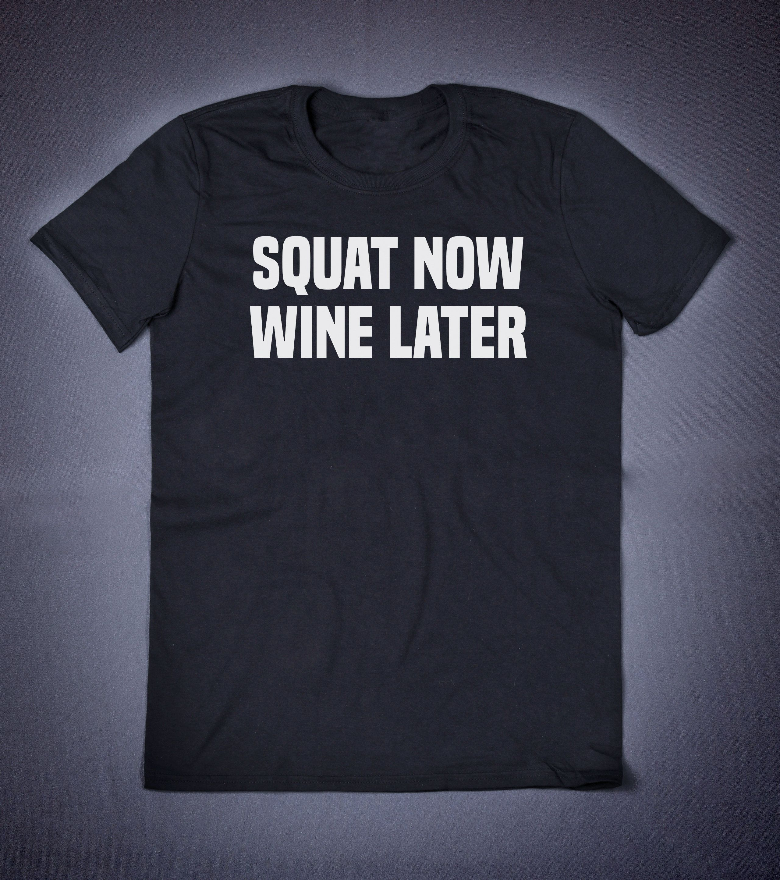 Squat Now Wine Later Workout Shirt, Funny Tshirt, Unisext Shirt, Fitness Top, Gym Top, Sports TShirt, Fitness Apparel, Slogan Tee is part of Workout Clothes Shirts - Unisex tshirt is 100% cotton  Great for many occasions, when going out to town, hanging out with friends, staying in at home or doing some activity  Comfortable to wear and good looking  Squat Now Wine Later Workout Shirt, Funny Tshirt, Unisext Shirt, Fitness Top, Gym Top, Sports TShirt, Fitness Apparel, Slogan Tee Before placing an order please ensure your selected size is correct by checking bellow in size measure guide  Measure Guide Small  Width  18in (46cm), Lenght  28in (71cm) Medium Width  20in (51cm), Lenght  29in (74cm) Large Width  22in (56cm), Lenght  30in (76cm) XLarge Width  24in (61cm), Lenght  31in (79cm) 2XLarge Width  26in (66cm), Lenght  32in (81cm) (Width from Armpit to Armpit  Length from Collar to Bottom Hem) Shirts are Unisex they can be worn by women and men  Washing and drying instructions  Warm machine wash   Tumble dry normal  Medium heat  Do not Iron  Do not dry clean  Nonchlorine bleach (when needed) I aim to offer the most natural materials in clothing  Shop's cotton tshirts are with seamless twin needle collar, taped neck, and shoulders that are rolled forward  Twin needle sleeves and bottom hem makes shirt stronger from wear and tear  In order to eliminate center crease is quarterturned  All this makes my tees look great on you, feel nice, and comfortable to wear  To make prints on your desired shirt heat transfer is used  Materials for this job are professional and environmentally friendly!