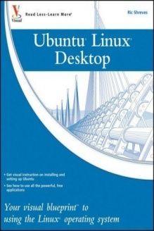 Ubuntu linux your visual blueprint to using the linux operating ubuntu linux your visual blueprint to using the linux operating system 978 0470345207 malvernweather Images