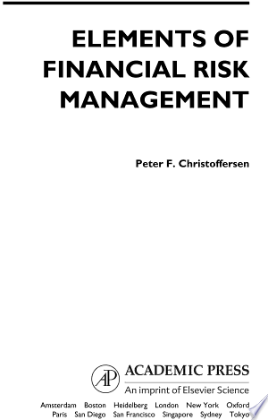 Download Elements of Financial Risk Management Free in