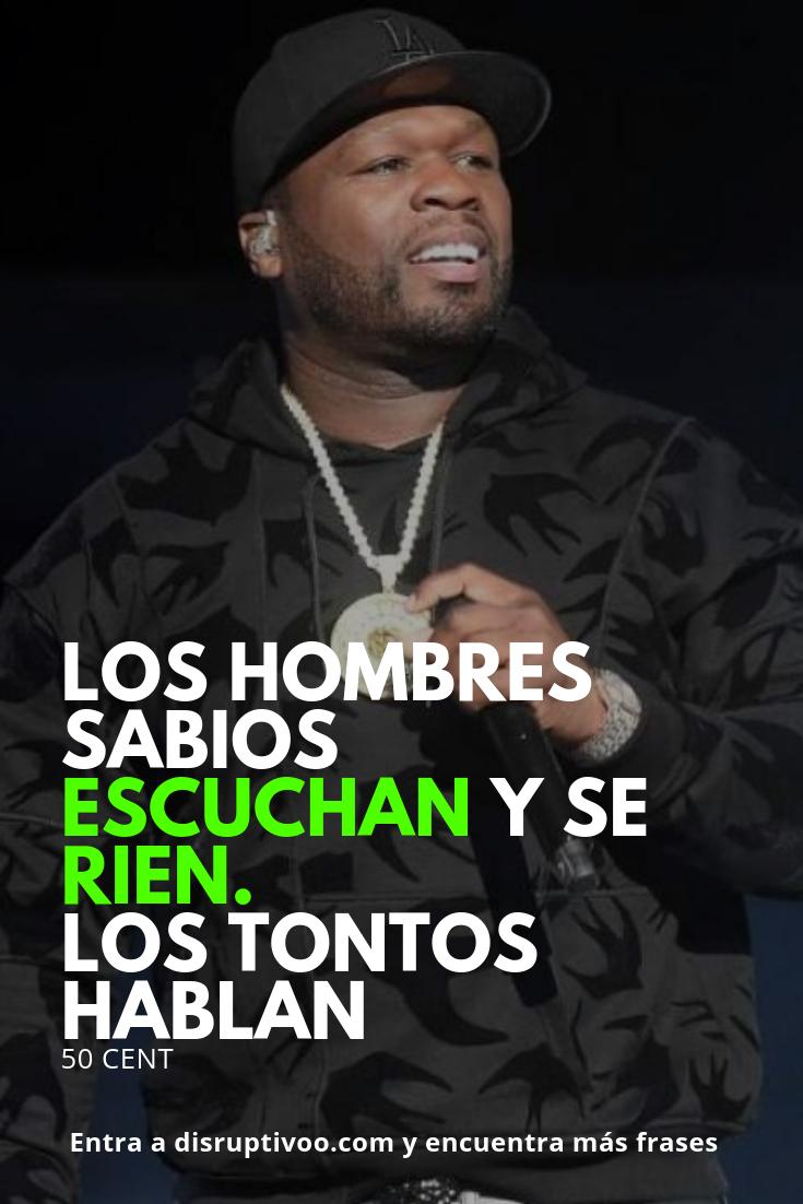 Frases Inspiracionales De 50 Cents Frases Millonarias