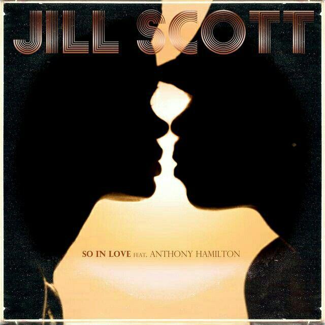 """""""So In Love""""_ Jill Scott & Anthony Hamilton"""