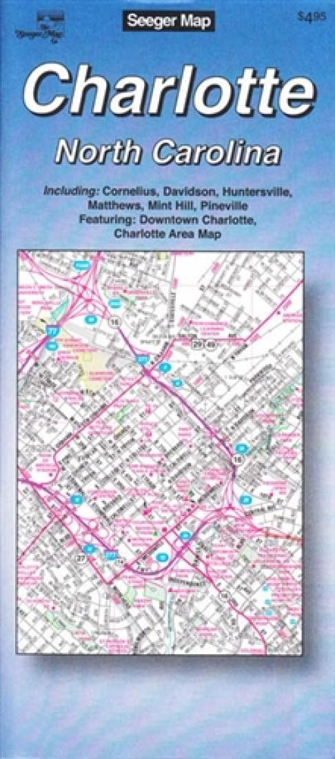 Charlotte Georgia Map.Charlotte North Carolina By The Seeger Map Company Inc Products